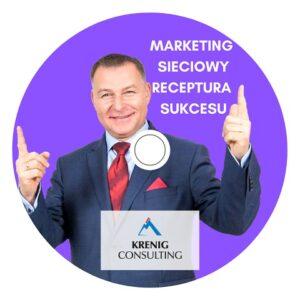 Marketing Sieciowy – Receptura Sukcesu